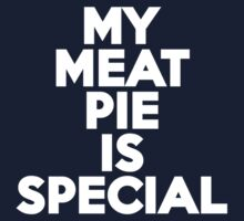 My meat pie is special by onebaretree