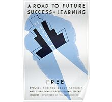 WPA United States Government Work Project Administration Poster 0188 A Road to Future Success Learning Poster
