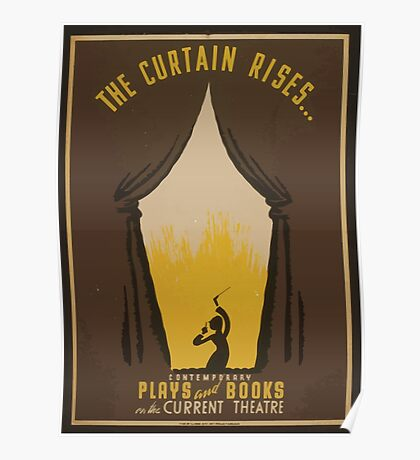 WPA United States Government Work Project Administration Poster 0874 The Curtain Rises Current Theatre Contemporary Plays and Books Poster