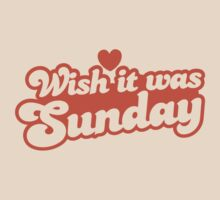 Wish it was Sunday! by jazzydevil