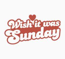 Wish it was Sunday! One Piece - Long Sleeve