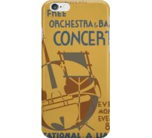 WPA United States Government Work Project Administration Poster 0599 Free Orchestra and Band Concerts Educational Alliance iPhone Case/Skin