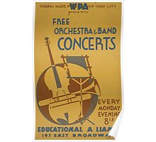 WPA United States Government Work Project Administration Poster 0599 Free Orchestra and Band Concerts Educational Alliance Poster