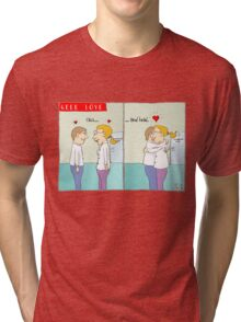 Geek love - Click and hold Tri-blend T-Shirt