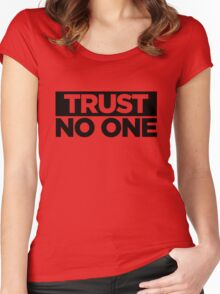 TRUST. Women's Fitted Scoop T-Shirt