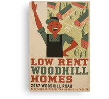 WPA United States Government Work Project Administration Poster 0962 Low Rent Woodhill Homes Cleveland Metropolitan Housing Authority Canvas Print