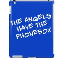 The Angels Have the Phonebox iPad Case/Skin