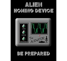 Alien Homing Device Photographic Print