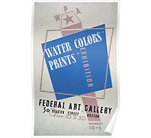 WPA United States Government Work Project Administration Poster 0176 Water Colors Prints Exhibition Federal Art Gallery Poster