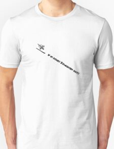 If in doubt T-Shirt