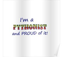 Pythonist and PROUD of IT Poster