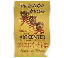 WPA United States Government Work Project Administration Poster 0569 The Shoe Bears Marionette Play Poster
