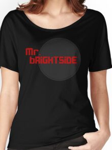 mr brightside red Women's Relaxed Fit T-Shirt