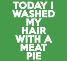 Today I washed my hair with a meat pie by onebaretree