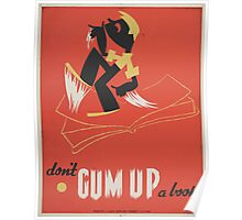 WPA United States Government Work Project Administration Poster 0028 Don't Gum Up a Book Poster