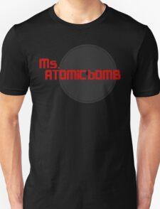 miss atomic bomb Unisex T-Shirt