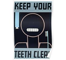 WPA United States Government Work Project Administration Poster 0289 Keep Your Teeth Clean Poster