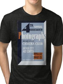 WPA United States Government Work Project Administration Poster 0150 Sioux City Camera Club Photographs Exhibition Tri-blend T-Shirt