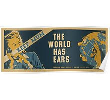 WPA United States Government Work Project Administration Poster 0856 Keep Mum The World Has Ears Navy Thirteenth Naval District Poster