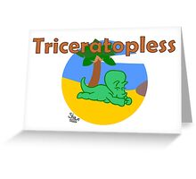 Triceratopless Greeting Card