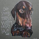 Do small things with great love by samcannonart
