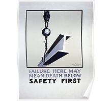 WPA United States Government Work Project Administration Poster 0373 Failure Here May Mean Death Below Safety First Poster