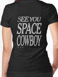 cowboy bebop see you space cowboy anime manga shirt Women's Fitted V-Neck T-Shirt