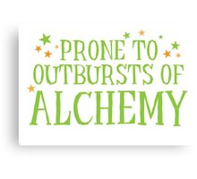 Halloween funny: Prone to outbursts of ALCHEMY  Canvas Print