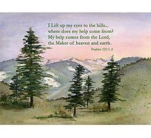 Heavenly Help -  Psalm 121:1-2 Photographic Print