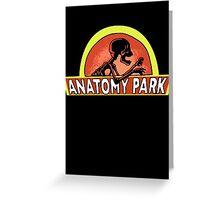 Anatomy Park Greeting Card