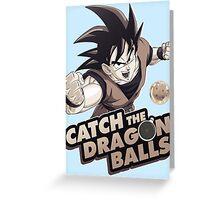 Catch The Dragon Balls Greeting Card