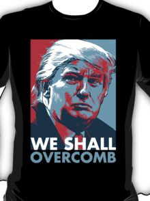 We Shall Overcomb T-Shirt