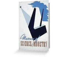 WPA United States Government Work Project Administration Poster 0268 Museum of Science and Industry Greeting Card