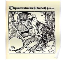 The Wonder Clock Howard Pyle 1915 0231 The Poor Man Touches the Door With Stone Poster
