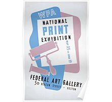 WPA United States Government Work Project Administration Poster 0185 National Print Exhibition Federal Art Gallery Beacon Street Boston Poster