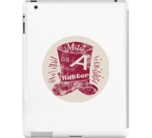 Mad Hatter Hat Quote iPad Case/Skin