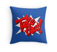 Take That! Throw Pillow