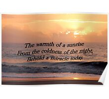 Behold a Sunrise Poster