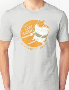 The Last Sushi T-Shirt