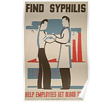 WPA United States Government Work Project Administration Poster 0486 Find Syphilis Help Employees Get Blood Tests Poster