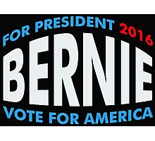Bernie Sanders For America Photographic Print