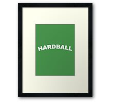 HARDBALL Framed Print