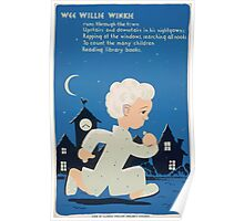 WPA United States Government Work Project Administration Poster 0264 Wee Willy Winkie Reading Library Books Poster