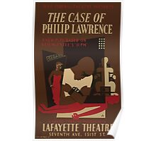 WPA United States Government Work Project Administration Poster 0626 The Case of Philip Lawrence Lafayette Theatre Poster