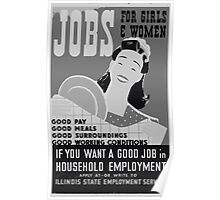 WPA United States Government Work Project Administration Poster 0431 Jobs for Girls and Women Pay Meals Surroundings Conditions Poster