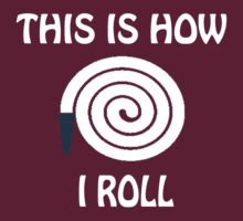 this is how i roll by imprasunna