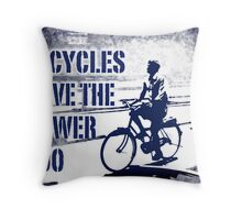 bicycles have the power too Throw Pillow