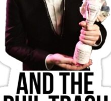Phil Trash #1 Award Sticker
