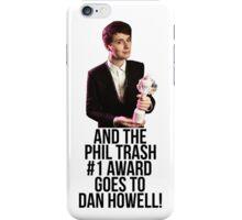 Phil Trash #1 Award iPhone Case/Skin