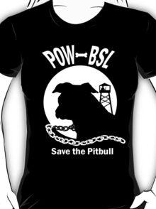 POW BSL Save the Pitbull T-Shirt